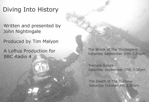 Diving into history - John Nightingale and Tim Malyon for BBC Radio 4